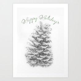Happy Holidays - Pine Cone Art Print