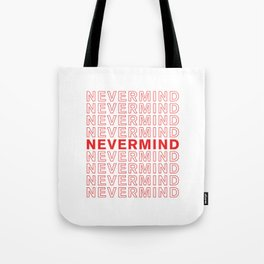 Nevermind take-out inspired print Tote Bag