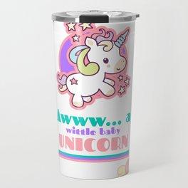 Awww... a wittle baby Unicorn Travel Mug