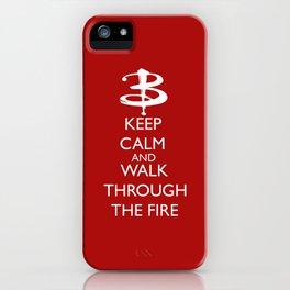Walk through the fire iPhone Case