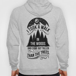 TALLER THAN THE TREES Hoody