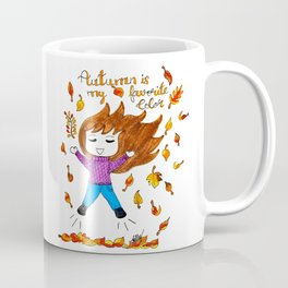 Autumn is my favorite color Coffee Mug