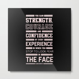 Lab No. 4 Strength Does Not Come Arnold Schwarzenegger Motivational Quote Metal Print