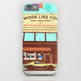SUMMER CRUISER (WORK LIKE YOU DON'T NEED MONEY) iPhone Case