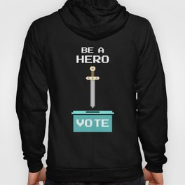 Be a hero, vote Hoody