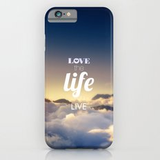 LOVE LIFE LIVE iPhone 6s Slim Case
