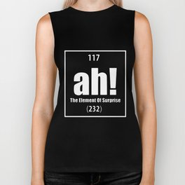 Ah The Element Of Surprise Funny Science Geek Tee Periodic Table Science T-Shirts Biker Tank