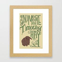 Timothy Hay Framed Art Print