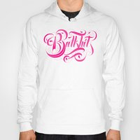 hot pink Hoodies featuring Bullshit Hot Pink by Roberlan Borges