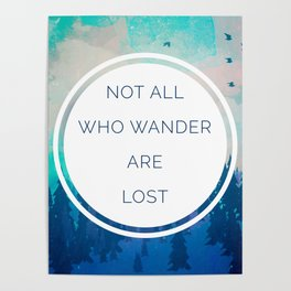 All Who Wander Travel Quote Poster