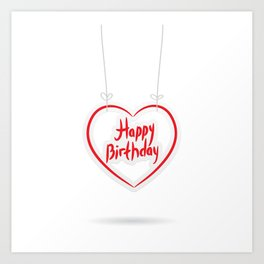 Happy birthday. red paper heart on White background. Art Print