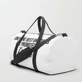 only the best brothers get promoted to uncle Duffle Bag