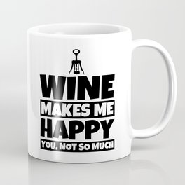 Wine Gift for Wine Lovers - Funny Drinking Humor Coffee Mug
