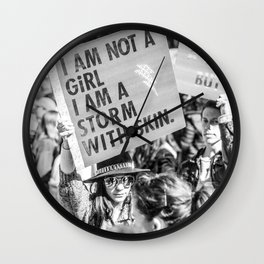 I am not a Girl - I am a Storm with Skin / LA Women's March Street Photography 2017 Wall Clock