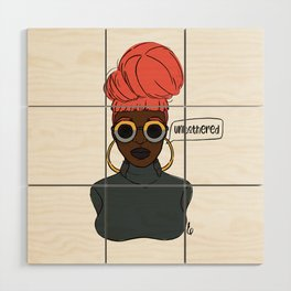 Unbothered Wood Wall Art