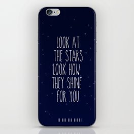 Look How They Shine For You iPhone Skin