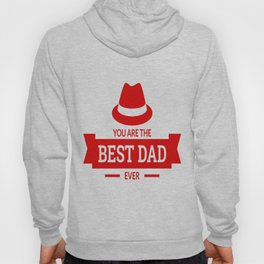 You are the best dad ever Hoody