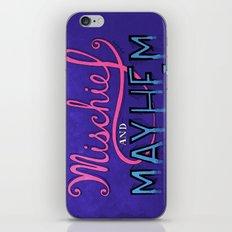Mischief And Mayhem iPhone & iPod Skin