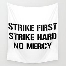 Strike First Strike Hard No Mercy Cobra Kai Wall Tapestry