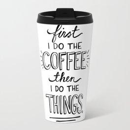 Coffee First Travel Mug