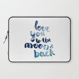 """ROYAL BLUE """"LOVE YOU TO THE MOON AND BACK"""" QUOTE Laptop Sleeve"""