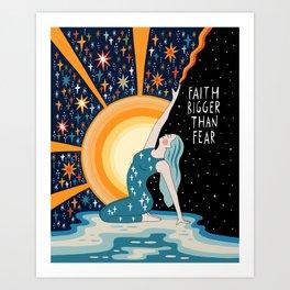 Faith bigger than fear Art Print