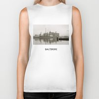 baltimore Biker Tanks featuring baltimore harbor by Art by Ash