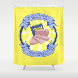 The Spam of Enlightenment Shower Curtain