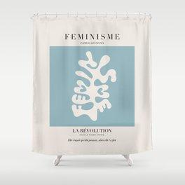 L'ART DU FÉMINISME IV Shower Curtain
