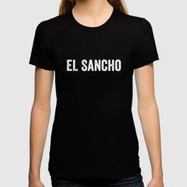 El Sancho, Funny Spanish, Cholo, Vato, Chicano Gift T-shirt