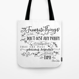 My Favorite Things Don't Cost Money - Steve Jobs Quote Tote Bag