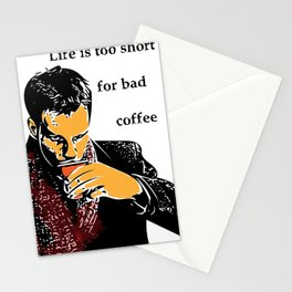 Life is too short for bad coffee (colour) Stationery Cards