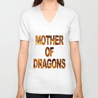 mother of dragons V-neck T-shirts featuring Mother of dragons by siti fadillah