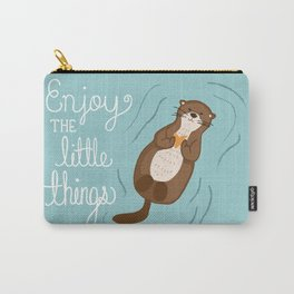 """Enjoy the little things"" Otter Print Carry-All Pouch"