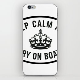 Keep Calm and Carry on boating iPhone Skin