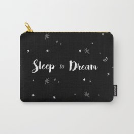 Sleep to dream Carry-All Pouch