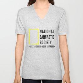 Sarcasm Society ironic slogan Gift Unisex V-Neck