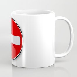 No Traffic Entry Coffee Mug