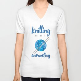 Funny Knitting Keeps Me From Unraveling Crafter's Unisex V-Neck