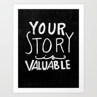 Special Edition Circles 2013 Prints - Your Story is Valuable Art Print