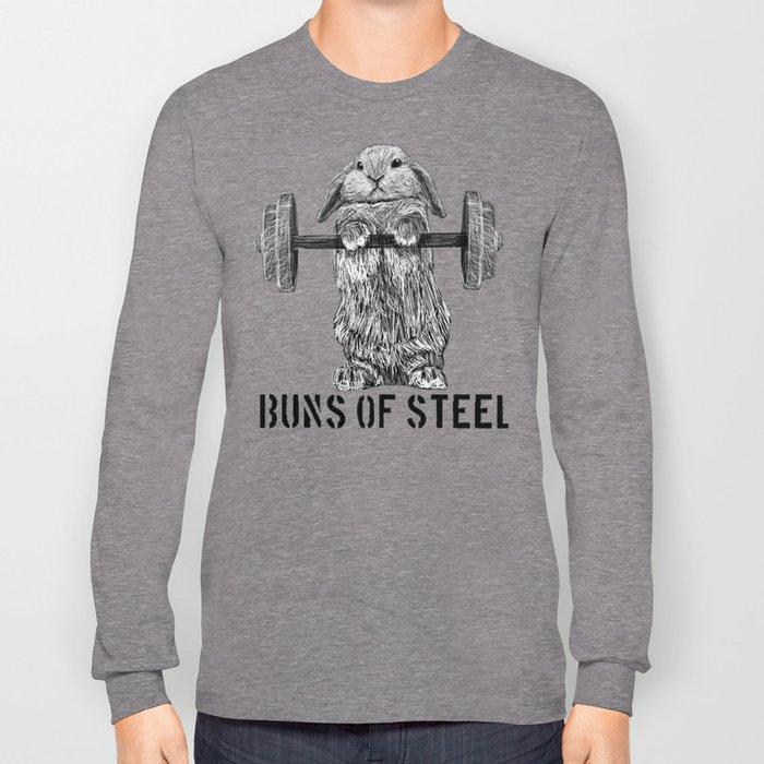 Buns of Steel Long Sleeve T-shirt