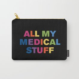 All My Medical Stuff (Black Multi) Carry-All Pouch