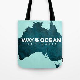 WAY OF THE OCEAN - Australia Tote Bag