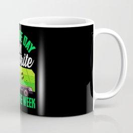 Garbage Day - Gift Coffee Mug