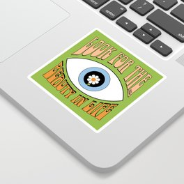 Look for the Beauty in Life Sticker