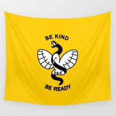 Be Kind, Be Ready Wall Tapestry