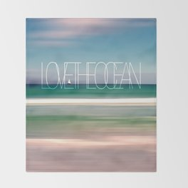 LOVE THE OCEAN II Throw Blanket