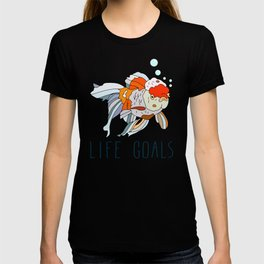 Life Goals T-shirt