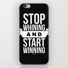 Stop whining and start winning iPhone & iPod Skin