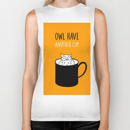 Owl have anoter cup, coffee poster Biker Tank